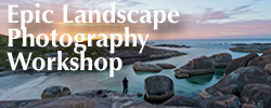 The Epic Landscape Photography Workshop