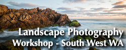 Landscape Photography Workshop - South West WA
