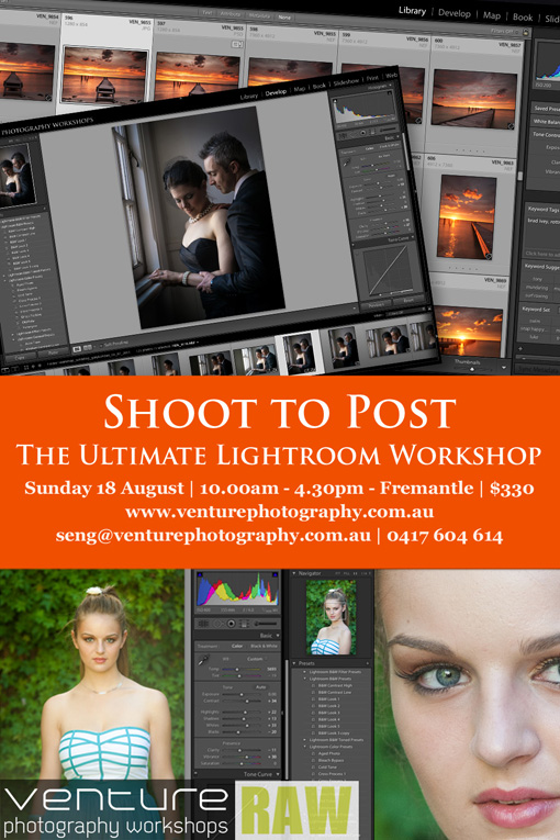 Shoot to Post - the Ultimate Lightroom Workshop