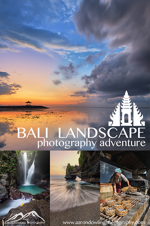 The Bali Landscape Photography Adventure