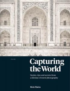 Capturing the World - Nick Rains - Book