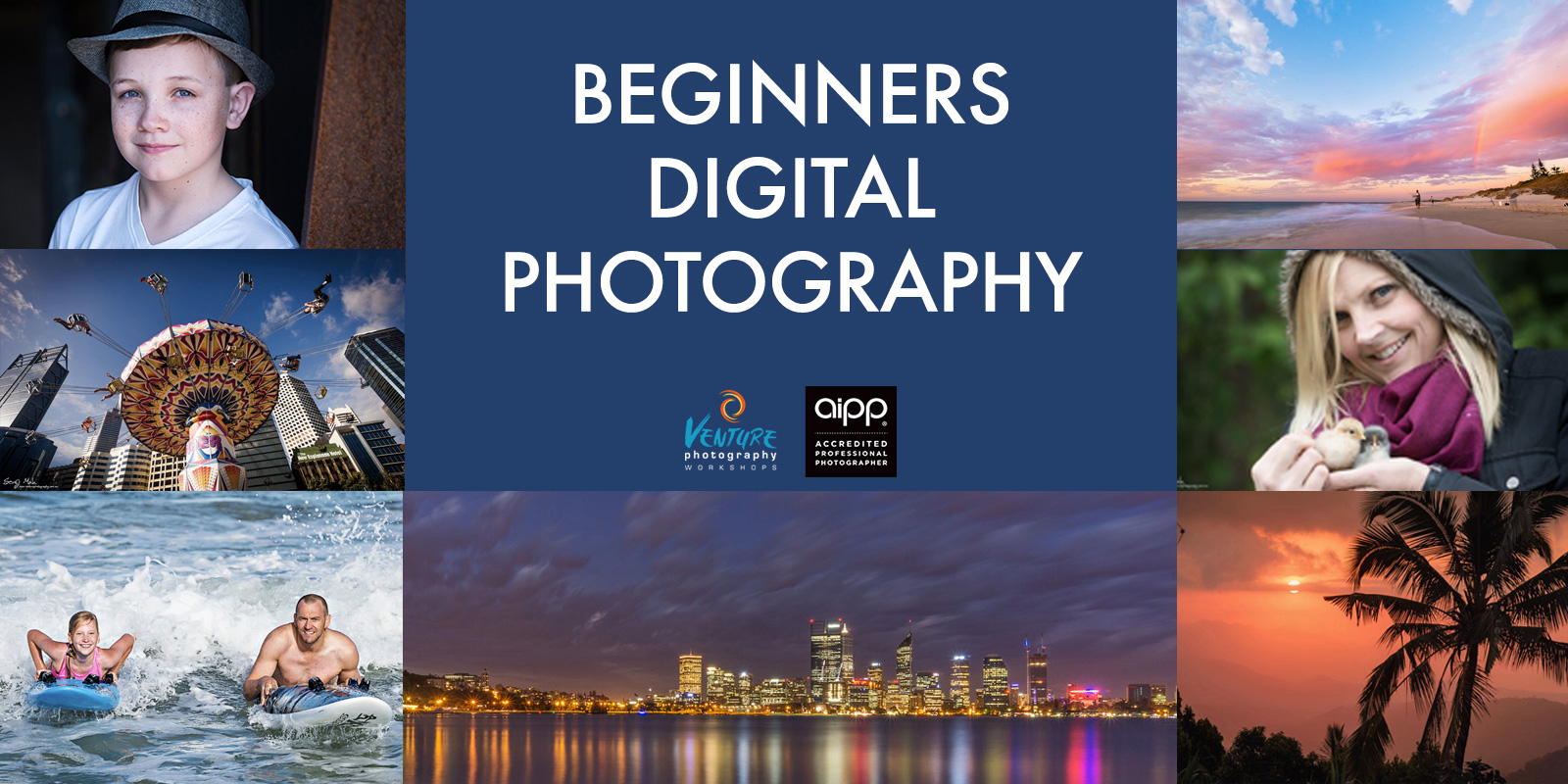 Beginners Digital Photography