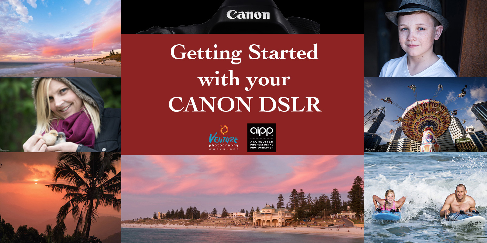 Getting Started with your Canon DSLR