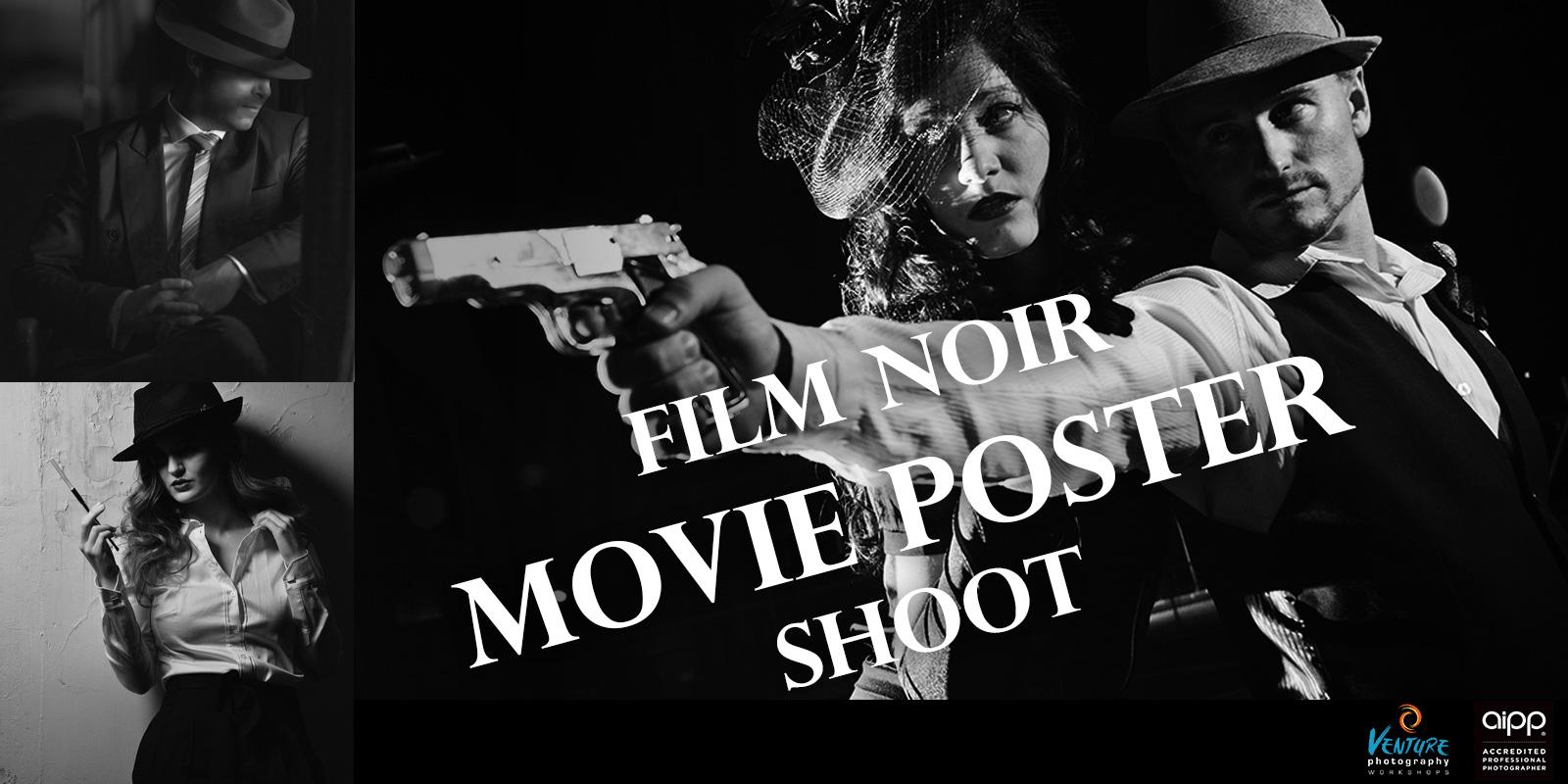 Film Noir Movie Poster Shoot