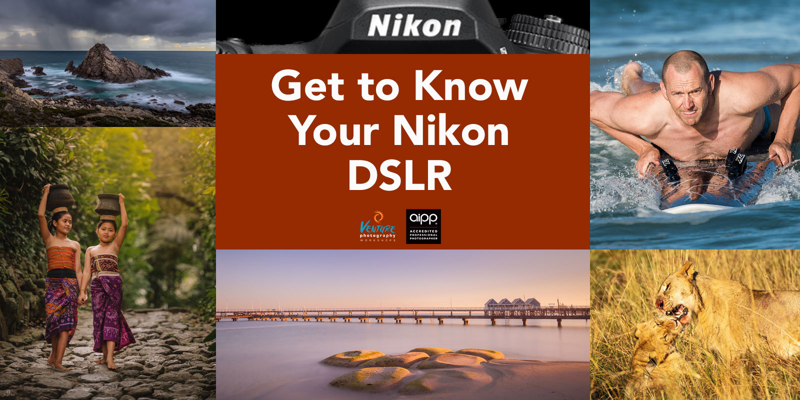 Get to Know Your Nikon DSLR